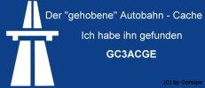 """GC3ACGE│Der """"gehobene"""" Autobahn-Cache"""